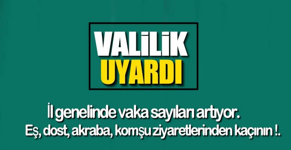 VALİLİK UYARDI !.