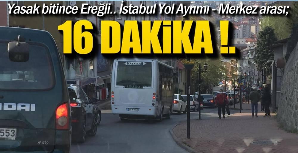 YASAK BİTTİ, TRAFİK KİLİTLENDİ !.