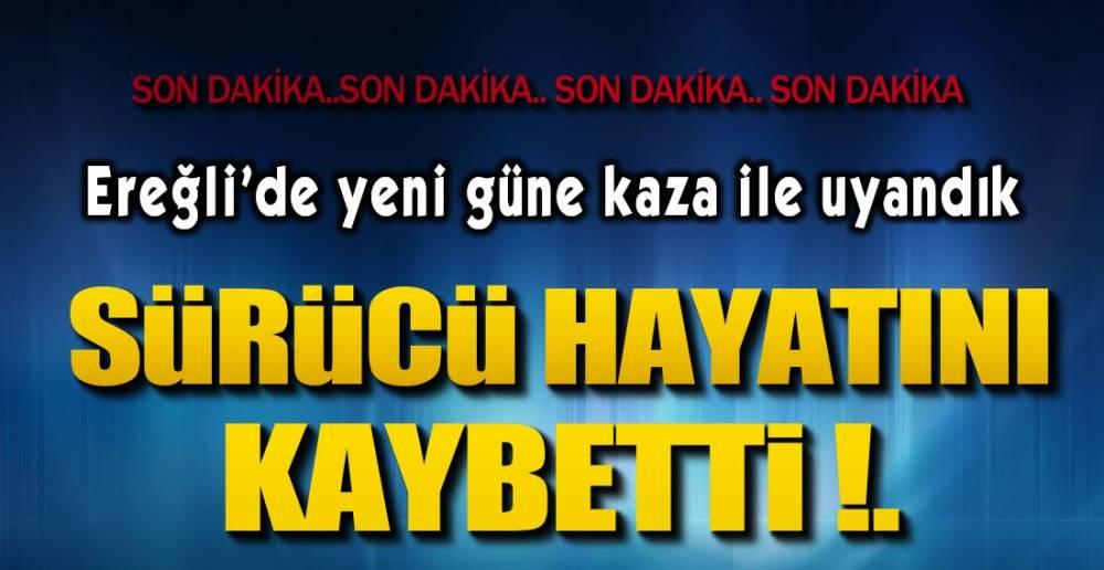 YENİ GÜNE KAZA İLE BAŞLADIK !.