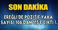 EREĞLİ'DE 9 GÜNDE 9 VAKA!.