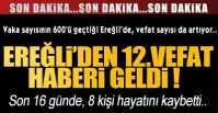 KORONA EREĞLİ'DE BİR CAN DAHA ALDI !.