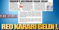 RED KARARI GELDİ !.