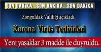 VALİLİK YENİ YASAKLARI AÇIKLADI !.