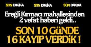 CAN KAYBI SAYISI 259'A YÜKSELDİ !.