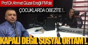 Prof.Dr. Ahmet Güzel, Ereğli FM'DE