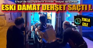 EREĞLİ'DE OLAYLI GECE !.