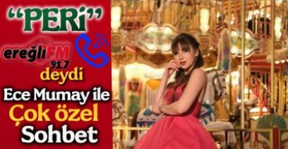 EREĞLİ FM' DEYDİ !.