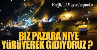 EREĞLİ'DE KOR(O)NA SESLERİ !.