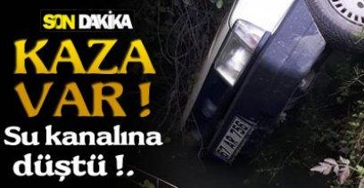 SU KANALINA DÜŞTÜ !.