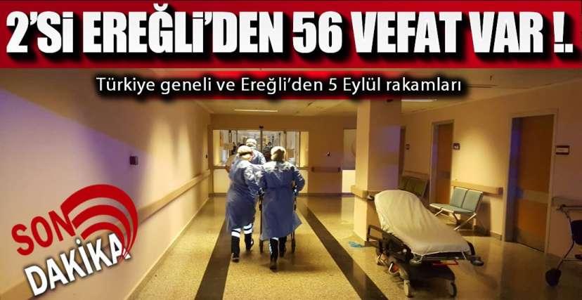 1 GÜNDE 2'Sİ EREĞLİ'DEN 56 VEFAT !.