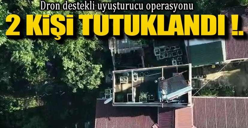 2 KİŞİ TUTUKLANDI!.