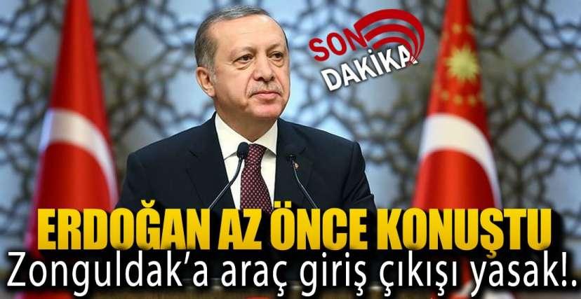 30 BÜYÜKŞEHİR VE ZONGULDAK'A YASAK !.
