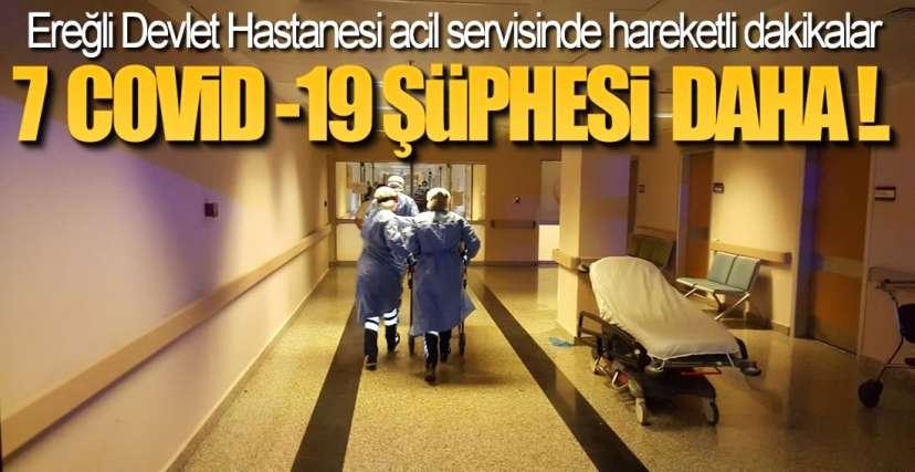 ACİL SERVİSTE HAREKETLİ SAATLER !.