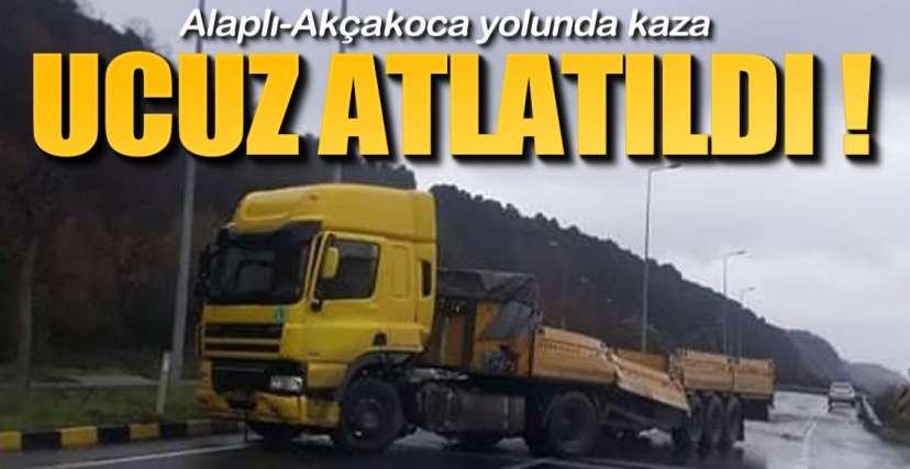 ALAPLI-AKÇAKOCA YOLUNDA KAZA !.