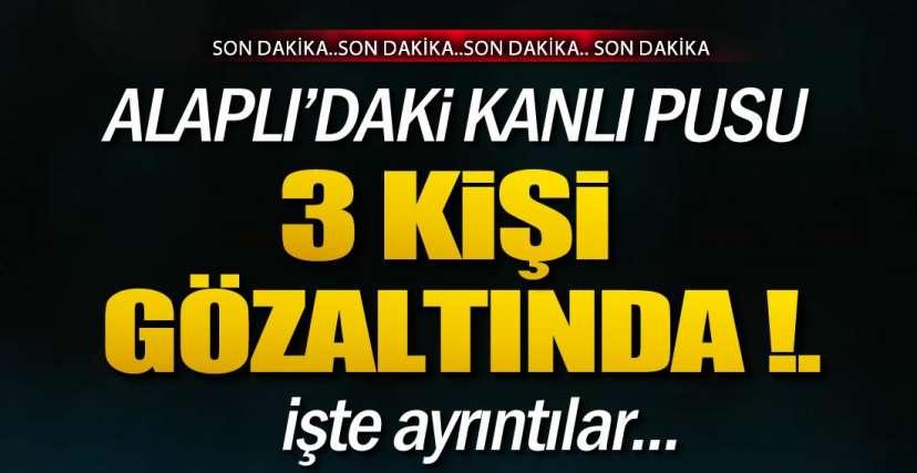 ALAPLI'DAKİ KANLI PUSU !.