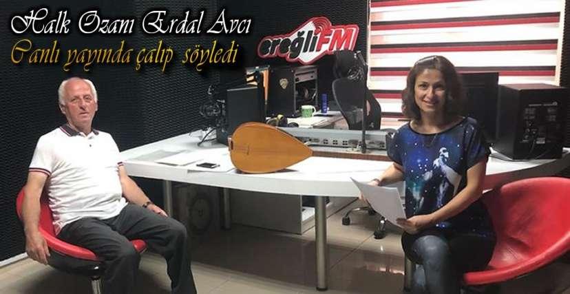 AVCI EREĞLİ FM İÇİN ÇALDI !.