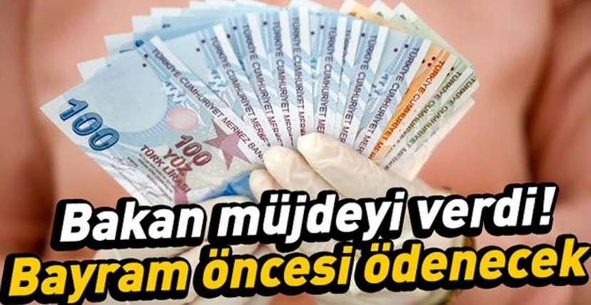 BAYRAM ÖNCESİ ÖDEME MÜJDESİ !.