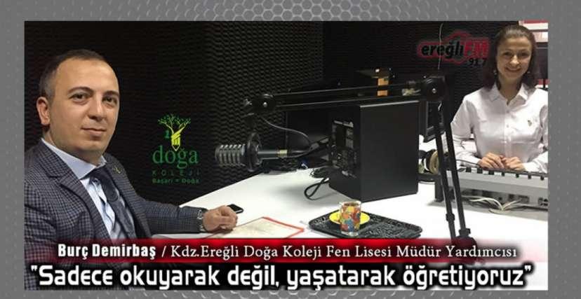 DEMİRBAŞ, EREĞLİ FM'DE