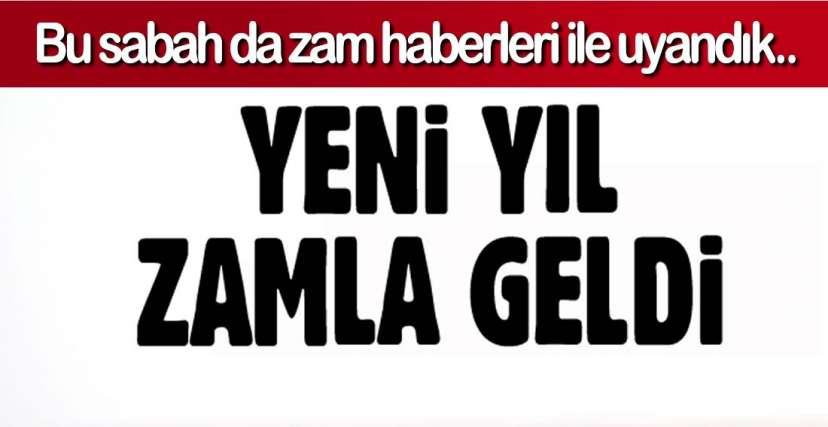 DOĞALGAZ VE ELEKTRİK ZAMMI !.