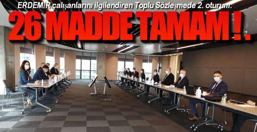 ERDEMİR'DE TOPLU SÖZLEŞME !.