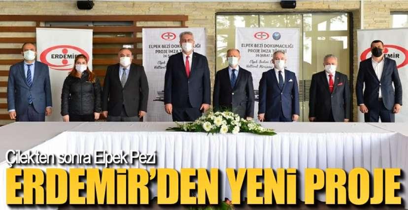 ERDEMİR'DEN YENİ PROJE !.