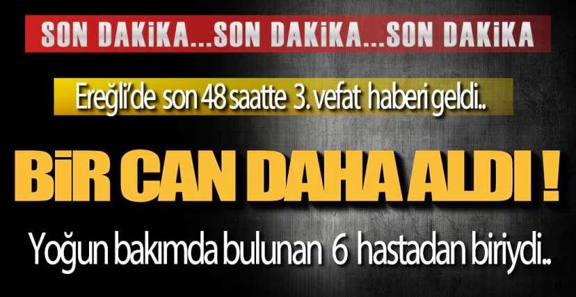 EREĞLİ'DE 1 CAN KAYBI DAHA !.