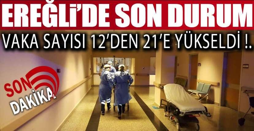 EREĞLİ'DE 2 GÜNDE 9 VAKA !.