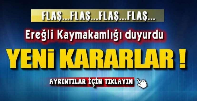 EREĞLİ'DE AÇIK OLACAK YERLER !
