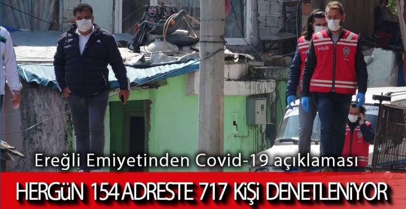 EREĞLİ'DE HERGÜN 717 KİŞİ !.