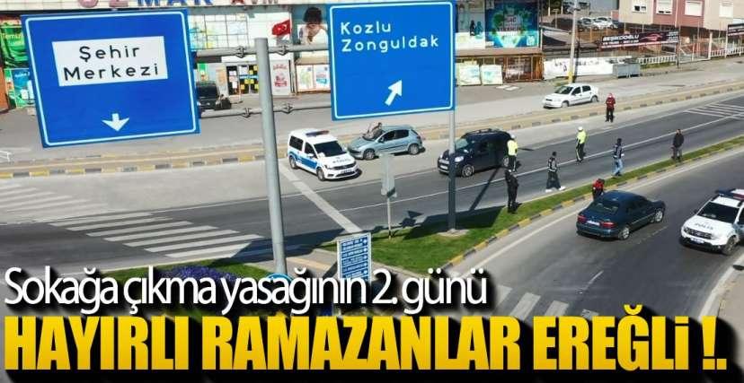 EREĞLİ'DE NERELER AÇIK !.