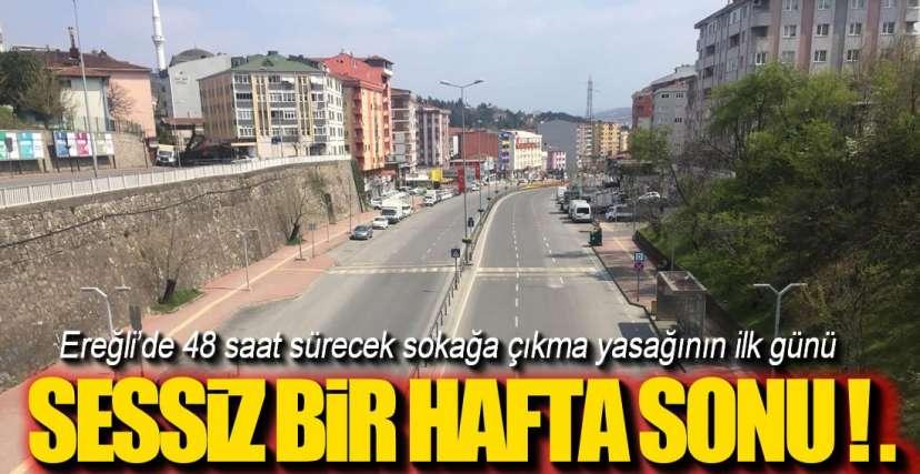 EREĞLi'DE SESİZ BİR HAFTA SONU
