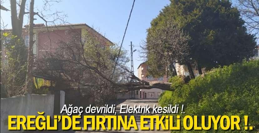 EREĞLİ'DE ŞİDDETLİ FIRTINA !