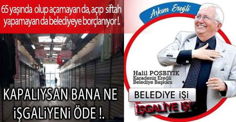 ESNAFIN İŞGALİYE İSYANI !.