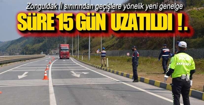 GİRİŞ-ÇIKIŞ YASAĞI UZADI !.