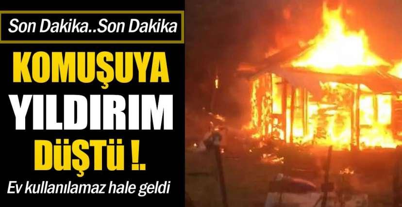 KOMŞUYA YILDIRIM DÜŞTÜ !.