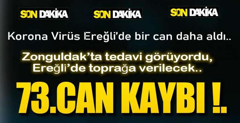 KORONA BİR CAN DAHA ALDI !.