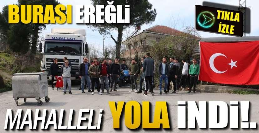 MAHALLEDE TIR EYLEMİ !.
