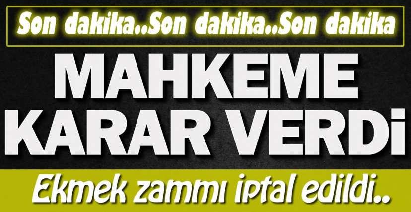 MAHKEMEDEN FLAŞ KARAR !.