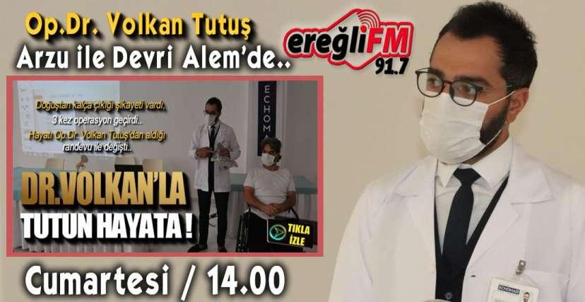 O DOKTOR EREĞLİ FM'DE KONUŞACAK !.