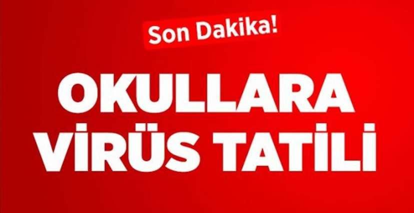 OKULLAR TATİL EDİLDİ.