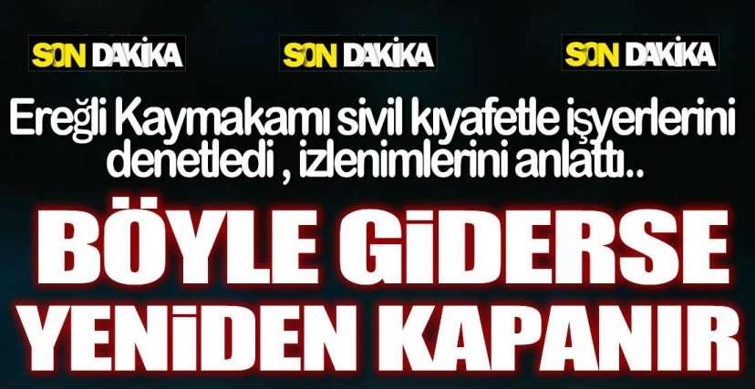 SİVİL KIYAFETLE DENETİM  !.