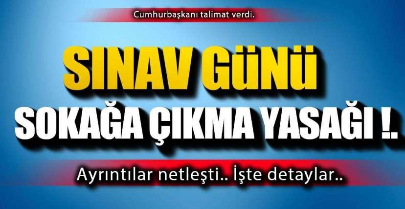 SOKAĞA ÇIKMA YASAĞI !.