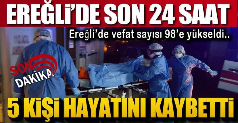 SON 24 SAAT VE EREĞLİ !.