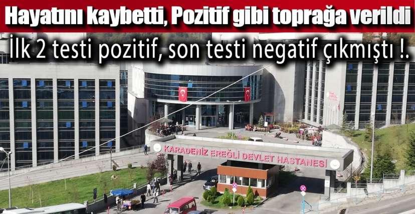 SON TESTİ NEGATİF ÇIKMIŞTI !.