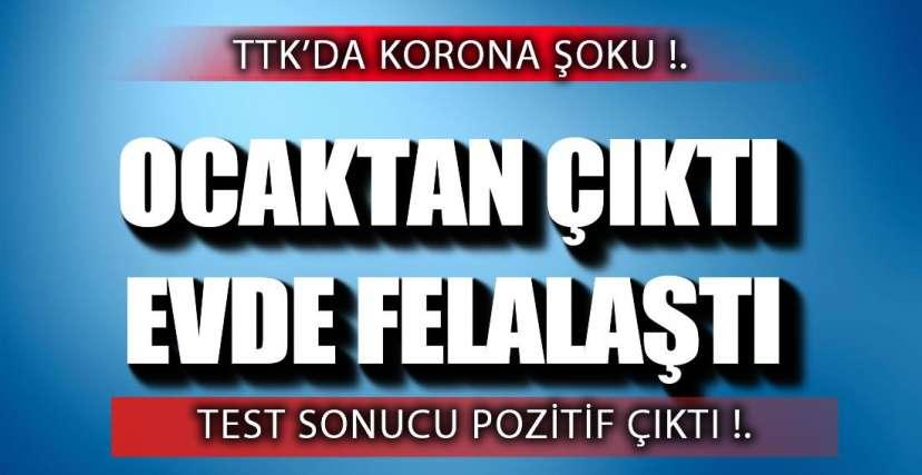 TTK'DA ŞOK GELİŞME !.