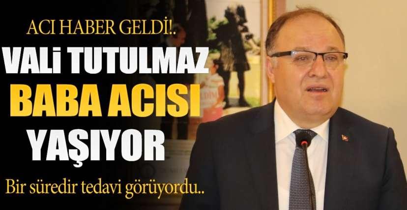VALİ BABA ACISI YAŞIYOR ..