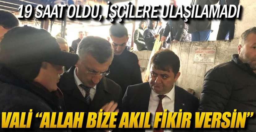 VALİNİN KAÇAK OCAK İSYANI !.