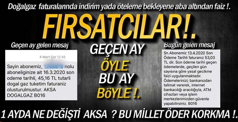 VATANDAŞ CAN, AKSA FATURA DERDİNDE !.