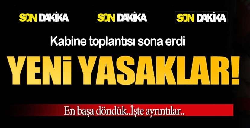 YENİ YASAKLAR GELDİ !..
