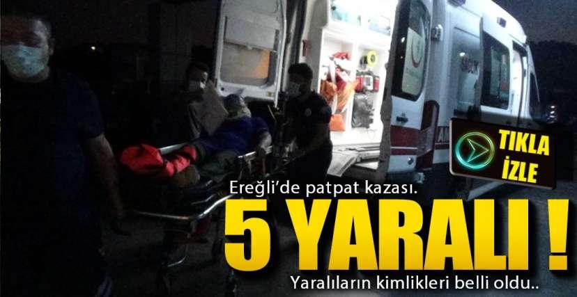 YİNE PATPAT KAZASI !.